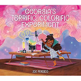 Georgia's Terrific - Colorific Experiment by Zoe Persico - 9780762465