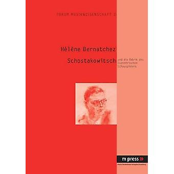 Schostakowitsch - Und Die Fabrik Des Exzentrischen Schauspielers by He