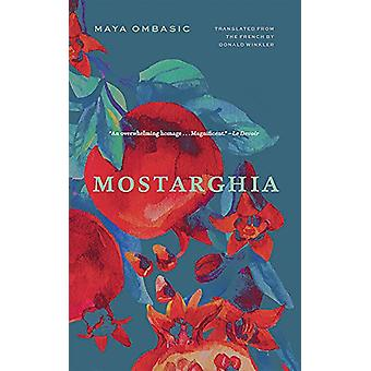 Mostarghia by Maya Ombasic - 9781771962834 Book