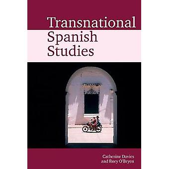 Transnational Spanish Studies by Catherine Davies - 9781789621365 Book