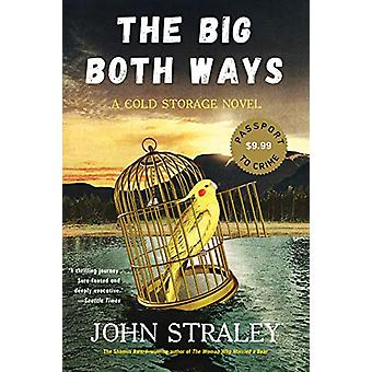 The Big Both Ways by John Straley - 9781641291576 Book