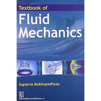 Textbook of Fluid Mechanics by Suparna Mukhopadhyay - 9788123923406 B