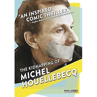 Kidnapping of Michel Houellebecq [DVD] USA import