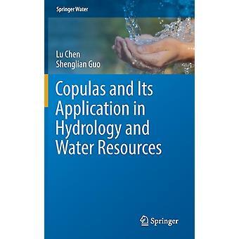 Lu ChenShenglian Guoによる水文学と水資源におけるコプラスとその応用
