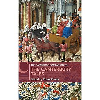 The Cambridge Companion to The Canterbury Tales by Edited by Frank Grady