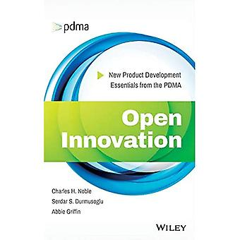Open Innovation: New Product Development Essentials from the PDMA