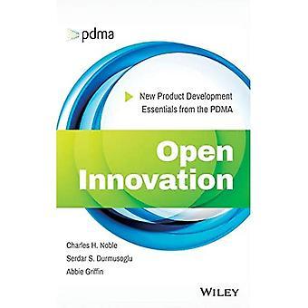 Open Innovation: Neue Produktentwicklung Essentials aus der PDMA