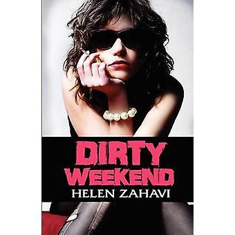 Dirty Weekend by Helen Zahavi - 9781480278004 Book
