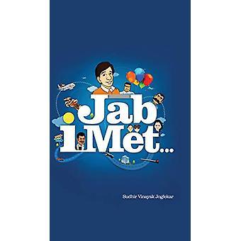 Jab I Met . . . by Sudhir Vinayak Joglekar - 9781482837230 Book