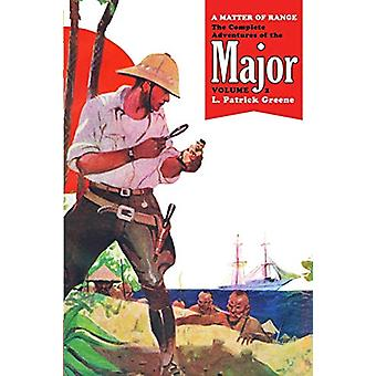 A Matter of Range - The Complete Adventures of the Major - Volume 2 by