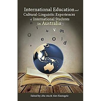 International Education and Cultural-Linguistic Experiences  of Inter