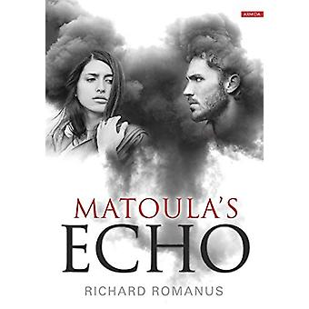 Matoula's Echo by Richard Romanus - 9789963255061 Book