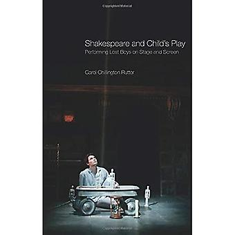 Shakespeare and Childs Play: Performing Lost Boys on Stage and Screen