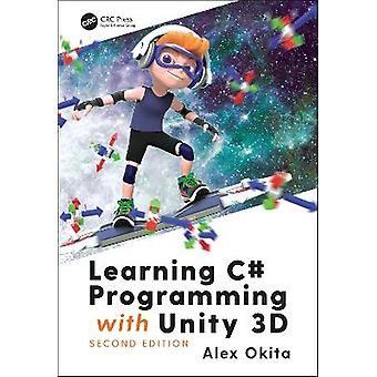 Learning C Programming with Unity 3D second edition