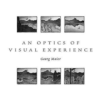 An Optics of Visual Experience by Georg Maier - 9780932776419 Book