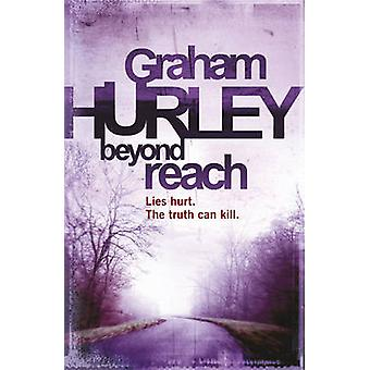 Beyond Reach by Graham Hurley - 9781409102342 Book