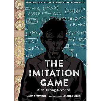 El juego de imitación - Alan Turing descifra por Jim Ottaviani - Leland Pur