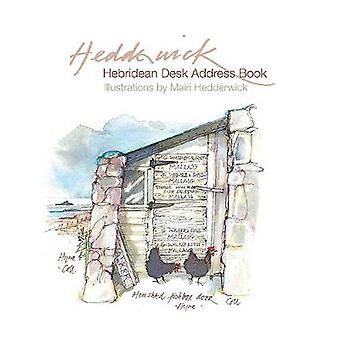 Hebridean Desk Address Book by Mairi Hedderwick - 9781780275376 Book