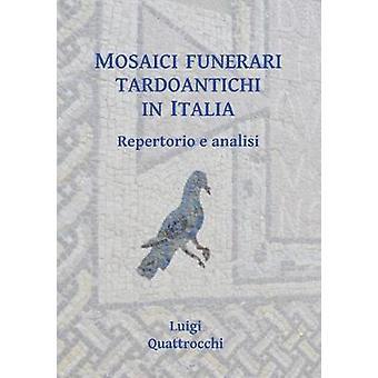 موزايكي فونيراري تاردوانتيتشي في إيطاليا--ريبيرتوريو ه أناليسي لويج