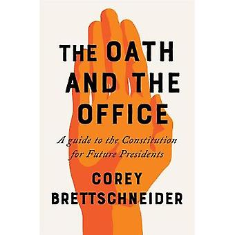 Ed og Office - en Guide til forfatningen for fremtidige præsiden