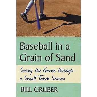 一粒の砂 - 小さな町海を介してゲームを見ての野球