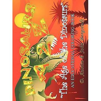 Dinosauri A 2 - L'età dei dinosauri di D Austin amplificatore John Borgstedt