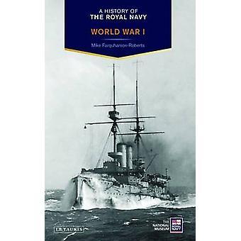 En historie av Royal Navy - verdenskrig av Mike Farquharson-Roberts