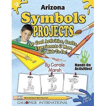 Arizona Symbole Projekte - 30 coole Aktivitäten, Basteln, Experimente & mehr für KI (Arizona-Erfahrung)