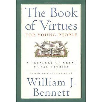 Boken av dygder för unga människor: en skattkammare av stora moraliska berättelser