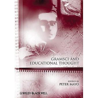 Gramsci and Educational Thought (Educational Philosophy and Theory Special Issues)