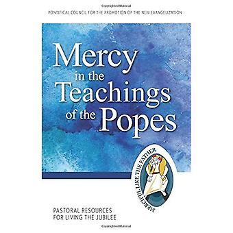 La miséricorde dans les enseignements des papes: ressources pastorales pour vivre le Jubilé (année du Jubilé de la miséricorde)