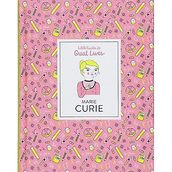 Marie Curie: Kleine gids te groot woont