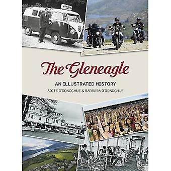 Gleneagle: An Illustrated History