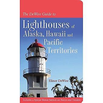 Le Guide DeWire aux phares de l'Alaska, Hawaï et les territoires du Pacifique US