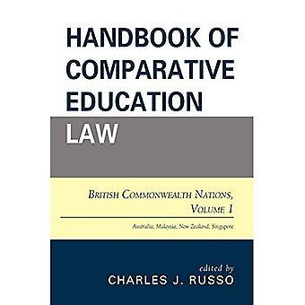Manuel de droit de l'éducation comparée: Commonwealth britannique des Nations Unies (manuel de droit de l'éducation comparée)