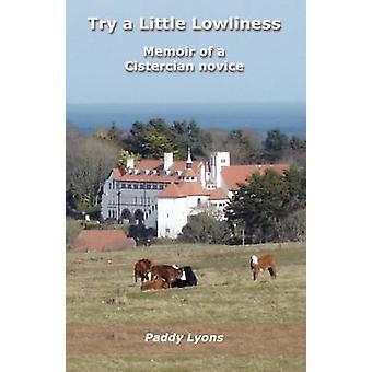 Try a Little Lowliness by Lyons & Paddy