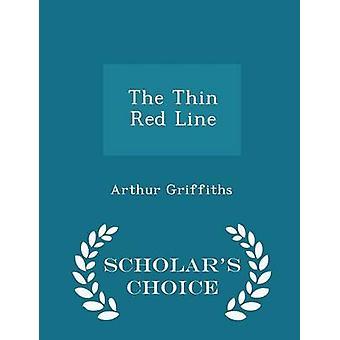 الخط الأحمر رقيقة العلماء الطبعة اختيار طريق غريفيث & آرثر