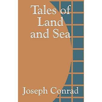 Verhalen van Land en zee door Conrad & Joseph