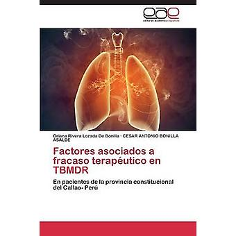 Factores asociados TBMDR ・デ・ボニーによって fracaso teraputico en ロザーダオリアナ