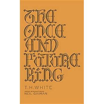 The Once and Future King by T H White - Neil Gaiman - 9780143111610 B
