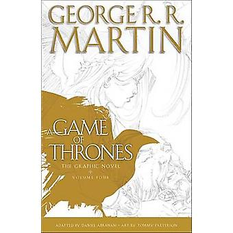 A Game of Thrones - The Graphic Novel - Volume Four by George R R Marti