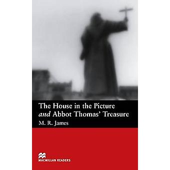The House in Picture and Abbott Thomas's Treasure - Beginner by M. R.
