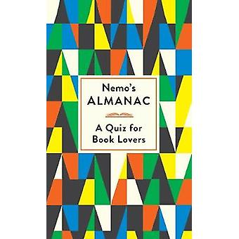 Nemo's Almanac - A Quiz for Book Lovers by Ian Patterson - 97817812595