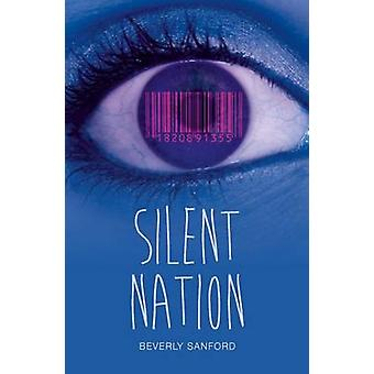 Silent Nation by Beverly Sanford - 9781784646097 Book
