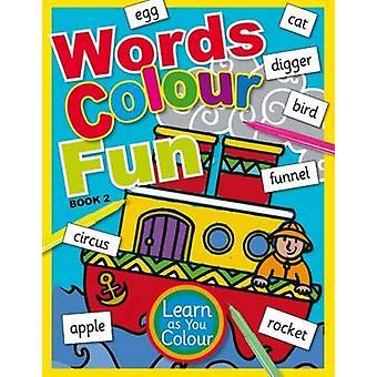 Words Colour Fun - Book 2 - 9781910965405 Book