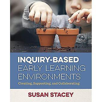Onderzoek gebaseerde vroege leeromgevingen: Maken, ondersteunen en samenwerken