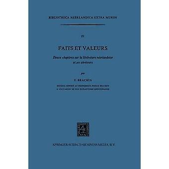 Faits et Uqam douze chapitres sur la litteratur Neerlandaise et ses Alentours av Brachin & Pierre