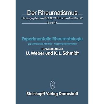 Experimentelle Rheumatologie Experimentelle Arthritis Neosynovialmembran by Weber & U.