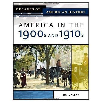 Amerika i 1900-talet och 1910-talet (årtionden av amerikansk historia)