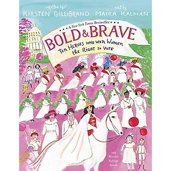 Bold and Brave by Kirsten Gillibrand